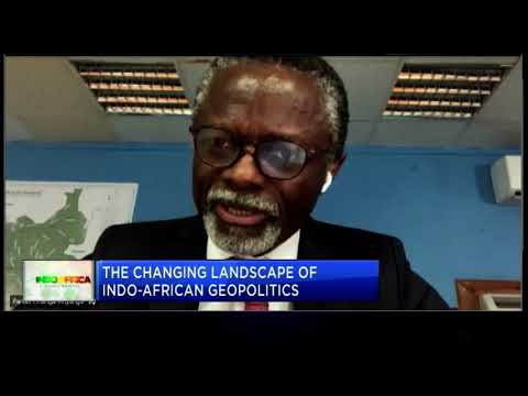 #IndoAfrica2020: The Changing Landscape of Indo-African Geopolitics