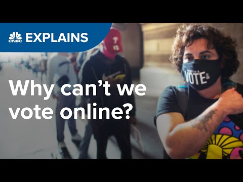 Why can't we vote online?   CNBC Explains